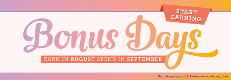 August Bonus Days